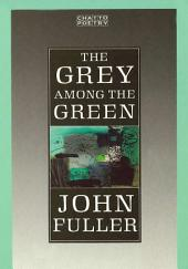 The Grey Among The Green