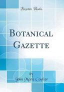 Botanical Gazette  Classic Reprint  PDF