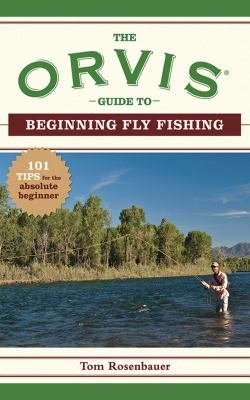 The Orvis Guide to Beginning Fly Fishing PDF