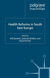 Health Reforms in South-East Europe