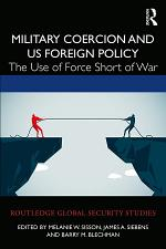 Military Coercion and US Foreign Policy