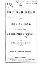 The Bruised Reed and Smoking Flax. ...