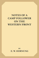 Notes of a Camp Follower on the Western Front PDF