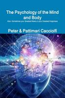The Psychology of the Mind and Body PDF