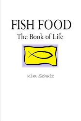 Fish Food The Book Of Life Book PDF