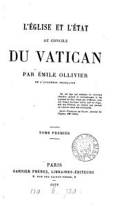 L'église et l'état au Concile de Vatican: Volume1