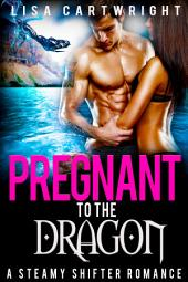 Pregnant to the Dragon
