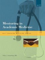 Mentoring in Academic Medicine PDF