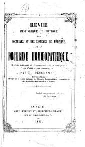 Revue historique et critique des doctrines et des systèmes de médicine de la doctrine homeopathique et de ses rapports de concordance avec la force et la loi d'attraction universelle