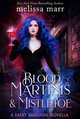 Blood Martinis   Mistletoe PDF