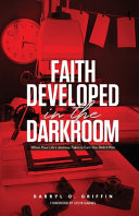 Faith Developed In The Darkroom