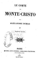 Le comte de Monte-Cristo: Volume4