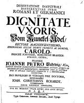 Dissertatione inaug. differentias iuris Romani et Germanici in dignitate uxoris, vom Kunckel-Adel