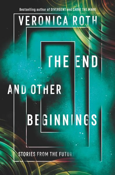 Download The End and Other Beginnings Book