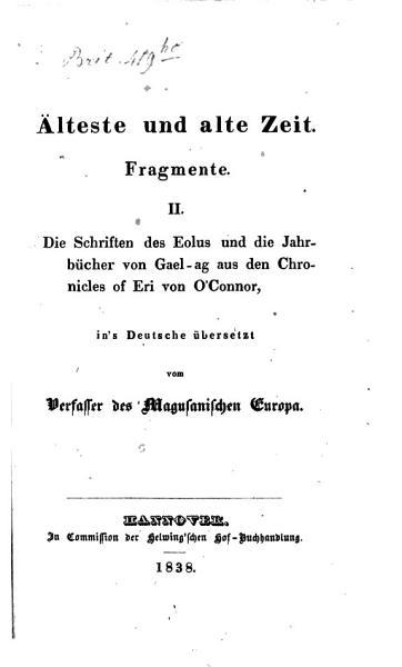 Die Schriften des Eolus und die Jahrb  cher von Gaelag aus den Chronicles of Eri PDF