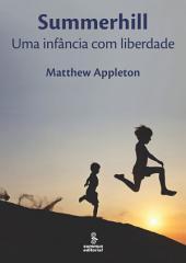SUMMERHILL: Uma infância com liberdade
