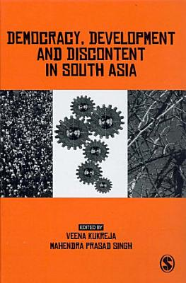 Democracy  Development and Discontent in South Asia PDF