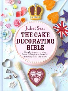 The Cake Decorating Bible Book