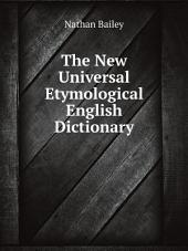 The New Universal Etymological English Dictionary