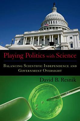 Playing Politics with Science PDF