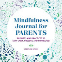 Mindfulness Journal for Parents