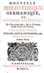 Nouvelle bibliothèque germanique ou histoire littéraire d'Allemagne, de la Suisse et des pays du Nord: Volume 7