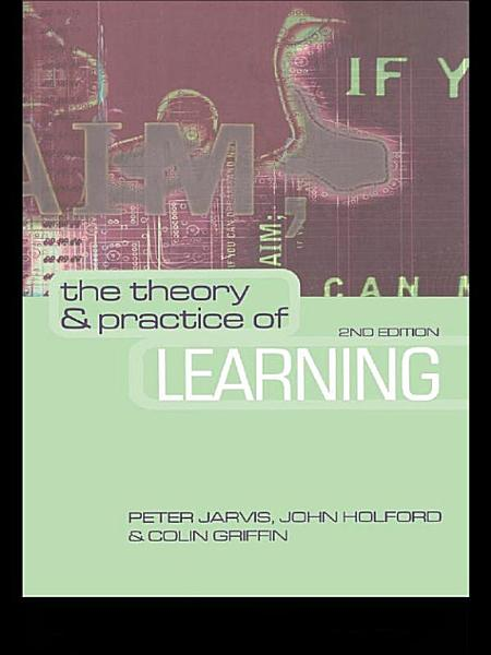 The Theory and Practice of Learning PDF