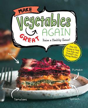 Make Vegetables Great Again