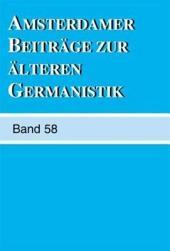 Amsterdamer Beitrage Zur Alteren Germanistik: Volumes 58-2003