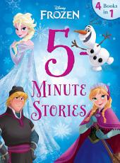 Frozen: 5-Minute Frozen Stories: 4 books in 1