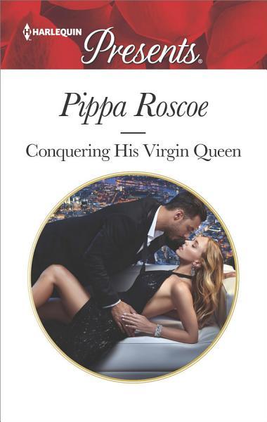 Download Conquering His Virgin Queen Book