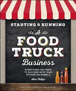 Starting   Running a Food Truck Business Book