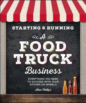 Starting   Running a Food Truck Business
