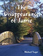 The Disappearance of Jamie
