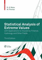 Statistical Analysis of Extreme Values: with Applications to Insurance, Finance, Hydrology and Other Fields, Edition 3