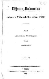 Dějepis Rakouska od miru Videnského roku 1809: Díl 1