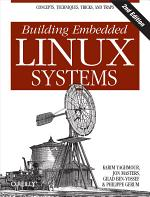 Building Embedded Linux Systems