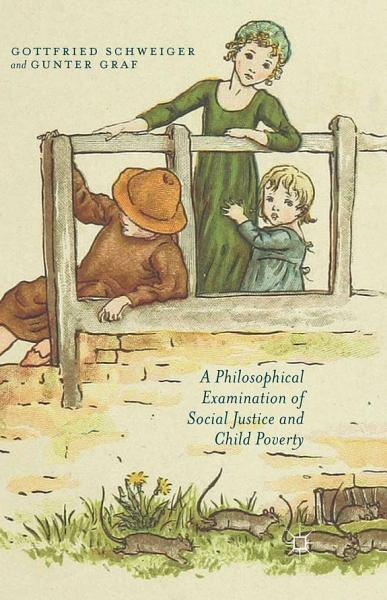 A Philosophical Examination of Social Justice and Child Poverty