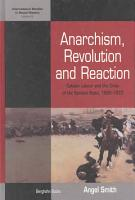 Anarchism  Revolution  and Reaction PDF