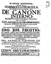 In dictum apostolicum, ad Gal. VI, 16. commentatiuncula, evincens, in illo non agi de canone interno aeterno & scripturario opposito, ceu volunt God. Arnold & Ch. Democrit