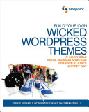 Build Your Own Wicked Wordpress Themes PDF