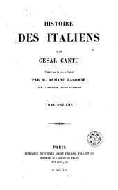Histoire des Italiens: Volume11