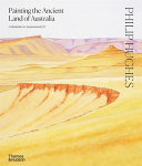 Philip Hughes - Painting the Ancient Landscapes of Australia