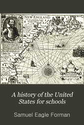 A History of the United States for Schools