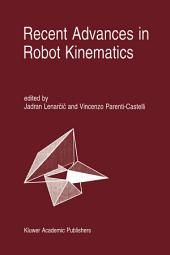 Recent Advances in Robot Kinematics