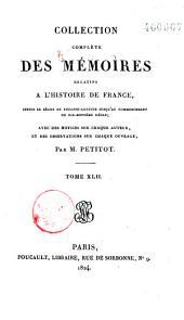Collection complète des mémoires relatifs à l'histoire de France: depuis le règne de Philippe-Auguste, jusqu'au commencement du dix-septième siècle