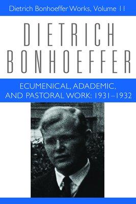 Ecumenical  Academic  and Pastoral Work  1931 1932