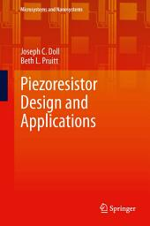 Piezoresistor Design and Applications