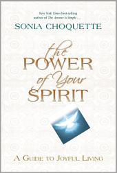 The Power of Your Spirit