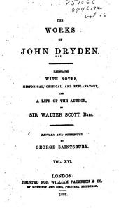 The Works of John Dryden: Prose works. Index. General table of contents